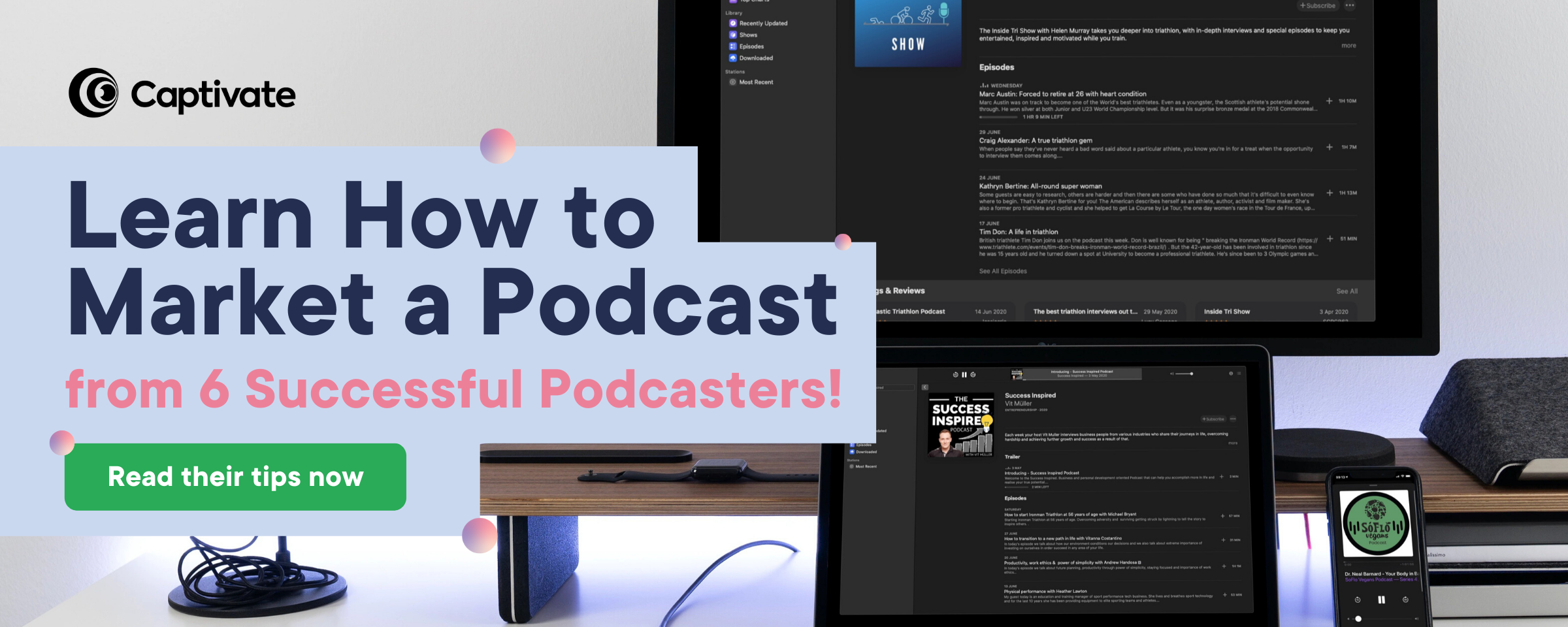 6 Podcasters Share How to Market a Podcast Read More