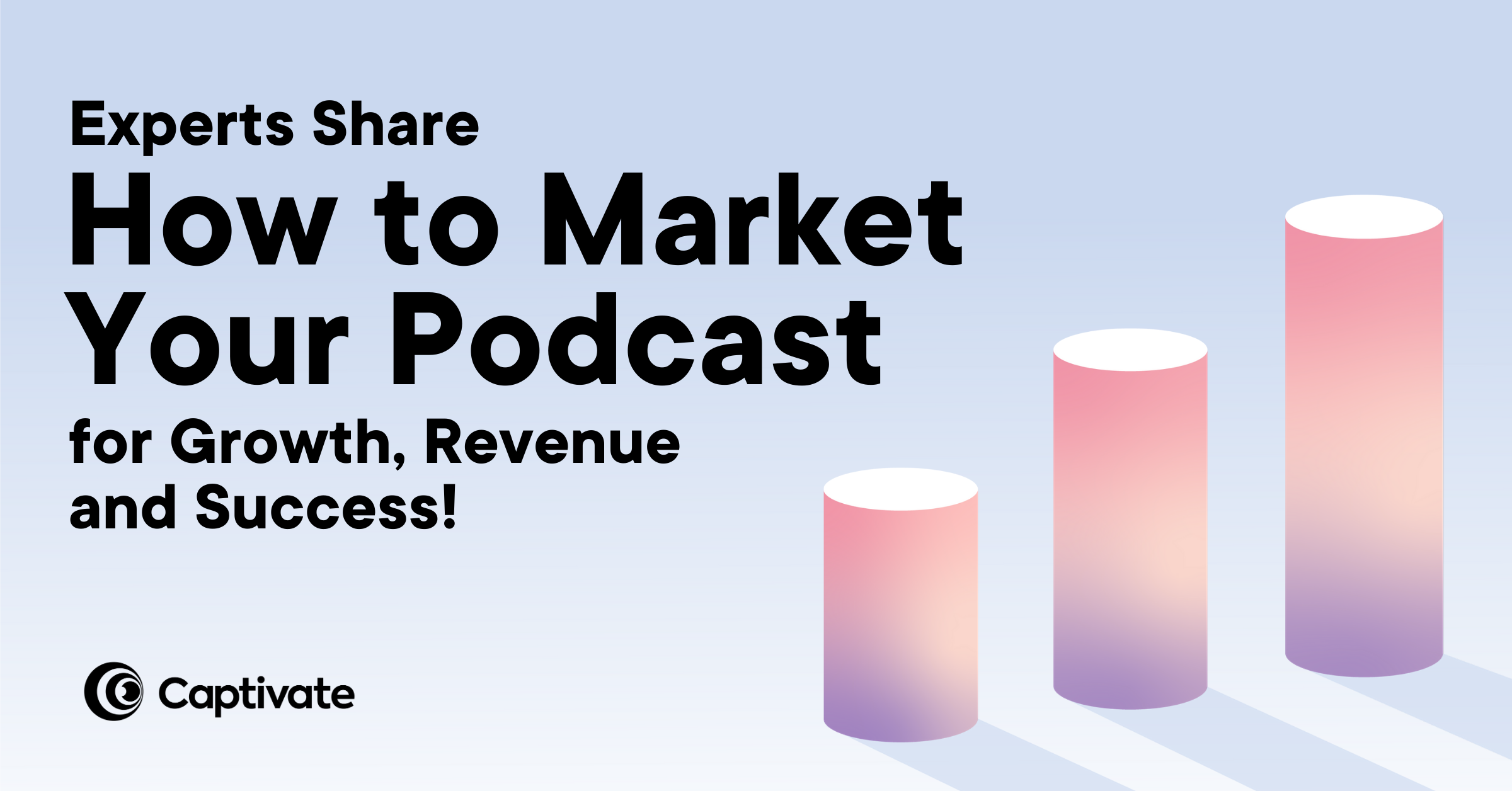 How to Market Your Podcast: 17 Easy Promotional Techniques! | Captivate