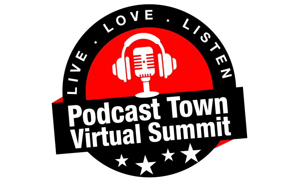 Podcast Town Virtual Summit