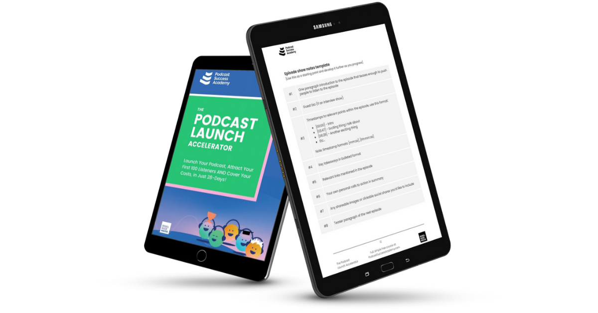 Podcast Launch Accelerator Crib Sheet