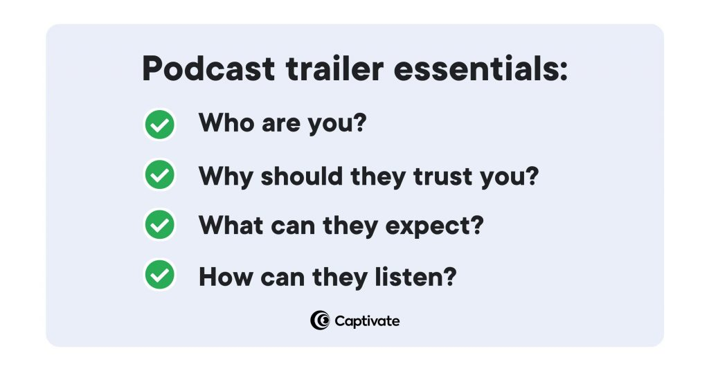A blue box with the heading 'podcast trailer essentials'. Below are four points: who are you, why should they trust you, what can they expect, and how can they listen.