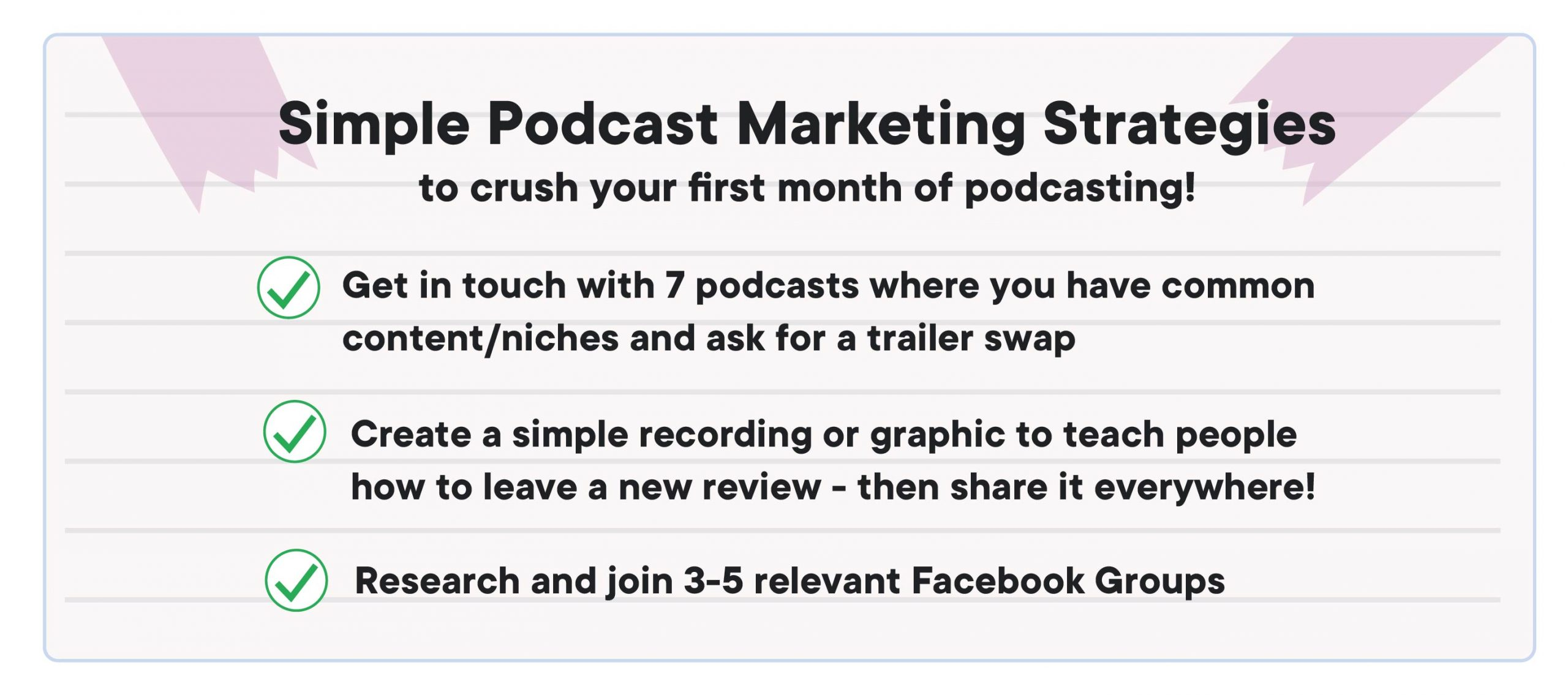 How to start a podcast: best simple marketing strategies for a new podcast. A tick list with 3 bullet points.