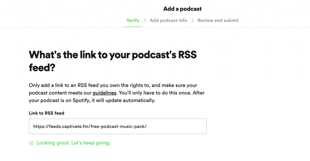 A screenshot of the Spotify for Podcasters submission form, asking whats the link to your podcast's RSS feed.